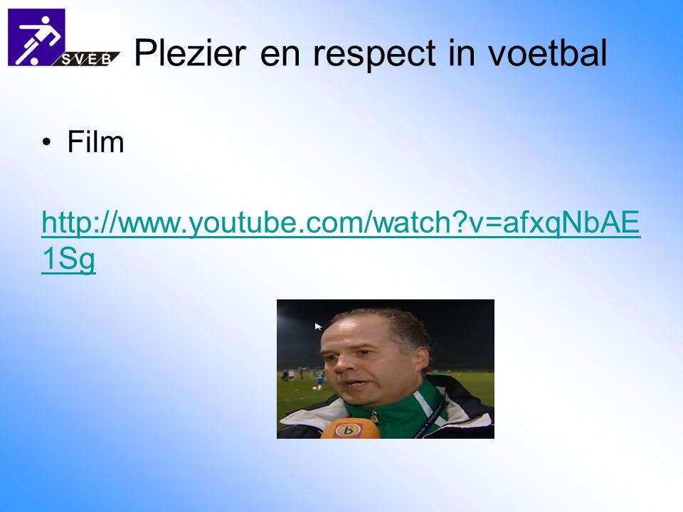 Plezier en respect in voetbal Verdieping: Tafel discussie aan de hand van een korte vragenlijst Terugkoppeling in de groep