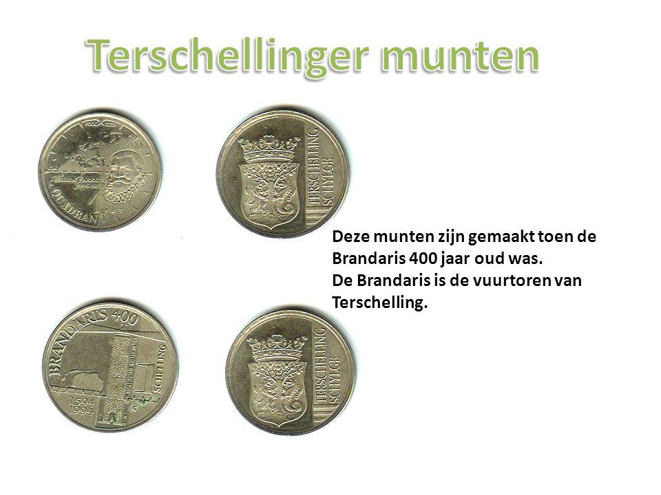 Deze munten zijn gemaakt toen de Brandaris 400 jaar oud was. De Brandaris is de vuurtoren van Terschelling.