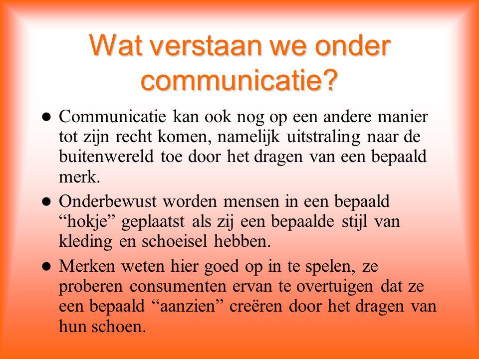 Wat verstaan we onder communicatie.
