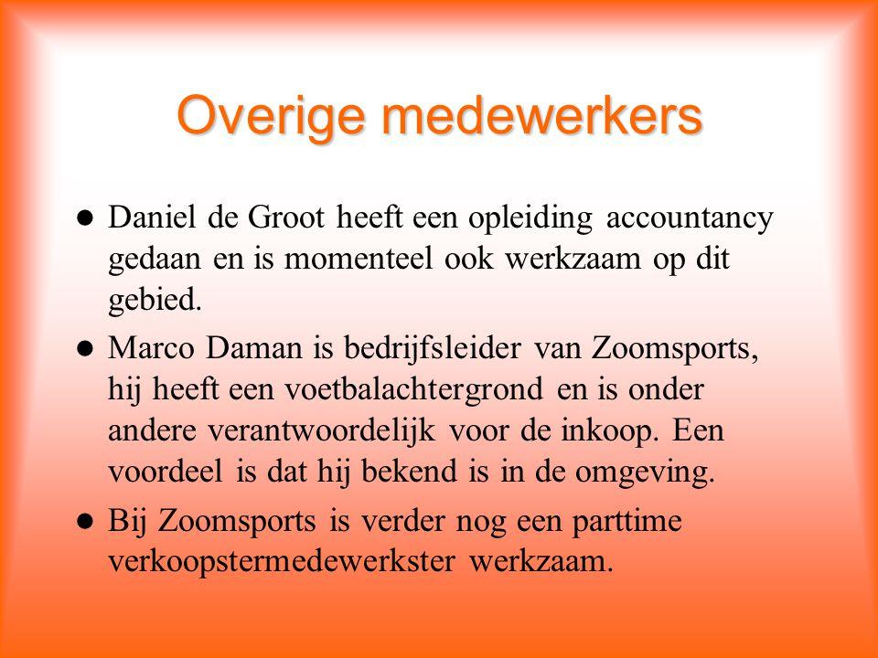 Overige medewerkers Daniel de Groot heeft een opleiding accountancy gedaan en is momenteel ook werkzaam op dit gebied.