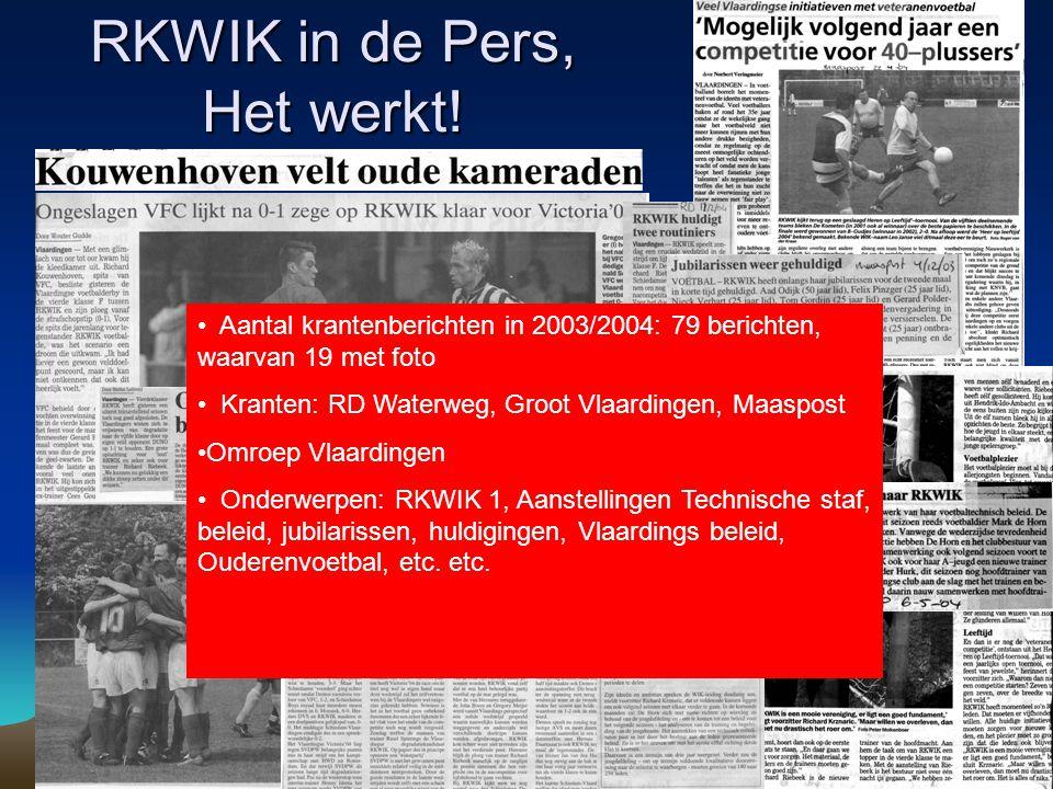 RKWIK in de Pers, Het werkt! Aantal krantenberichten in 2003/2004: 79 berichten, waarvan 19 met foto Kranten: RD Waterweg, Groot Vlaardingen, Maaspost