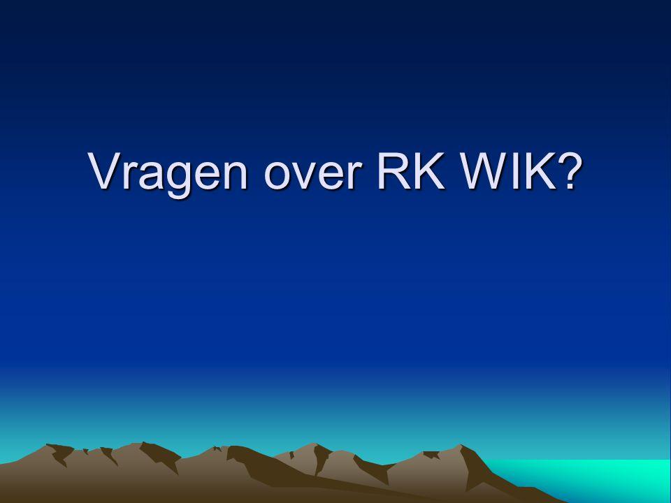 Vragen over RK WIK?