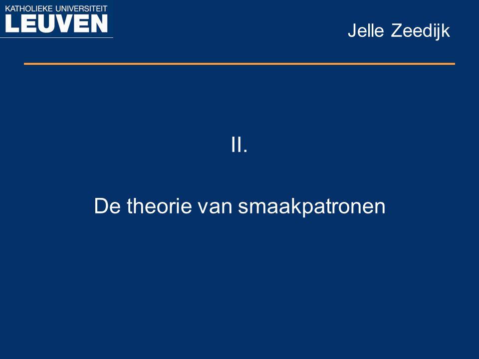 Jelle Zeedijk II. De theorie van smaakpatronen
