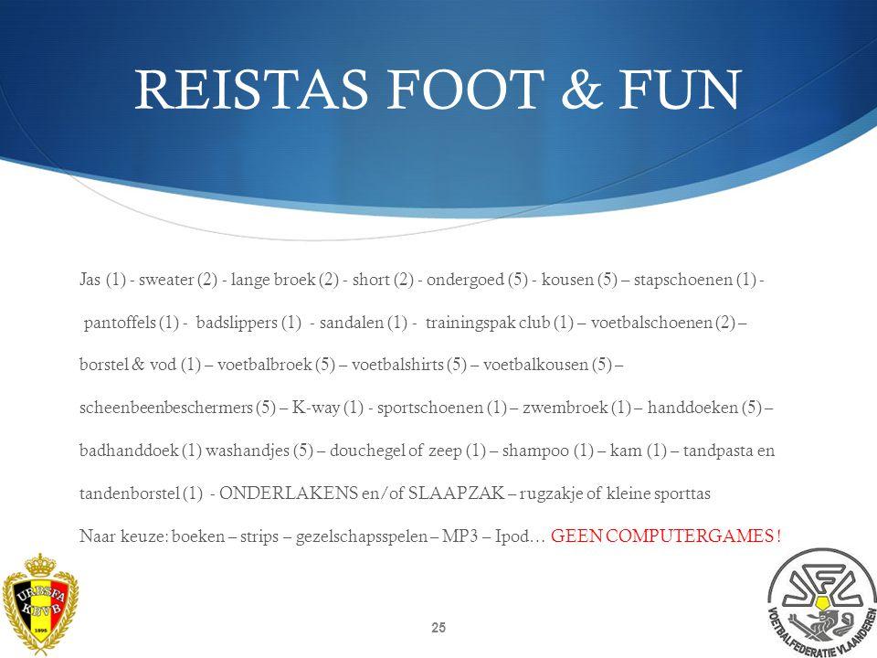REISTAS FOOT & FUN  MAXIMAAL 1 grote + 1 kleine sporttas !!.