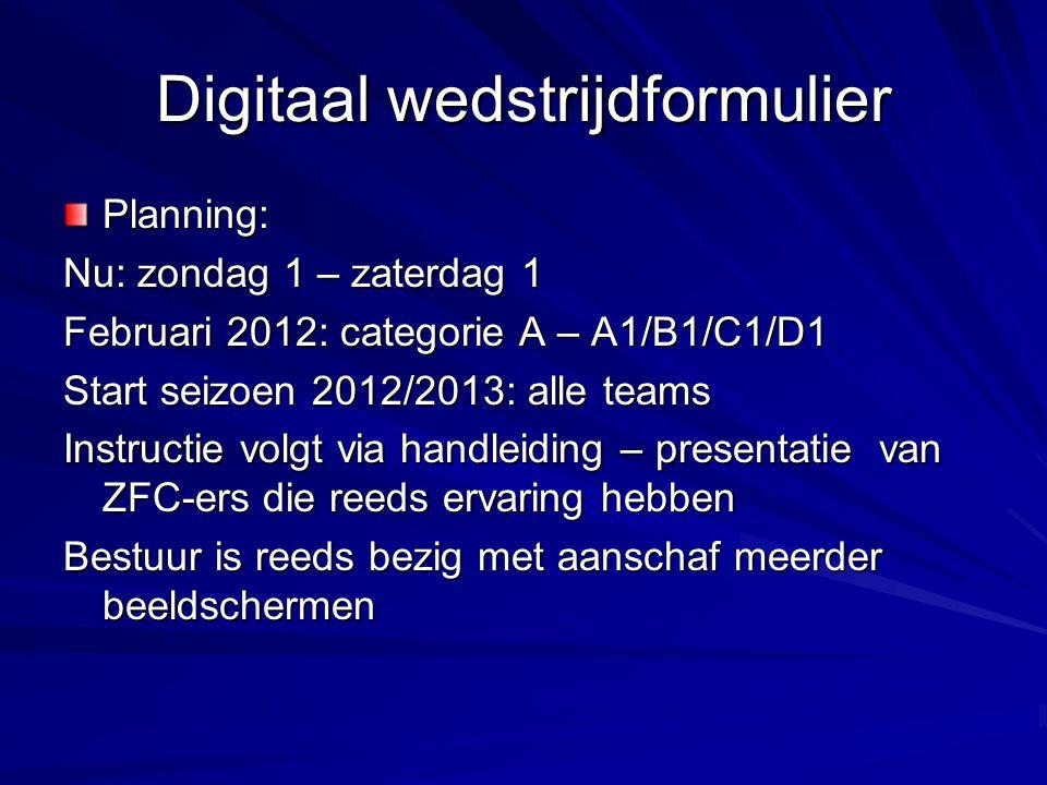 Digitaal wedstrijdformulier Planning: Nu: zondag 1 – zaterdag 1 Februari 2012: categorie A – A1/B1/C1/D1 Start seizoen 2012/2013: alle teams Instructi
