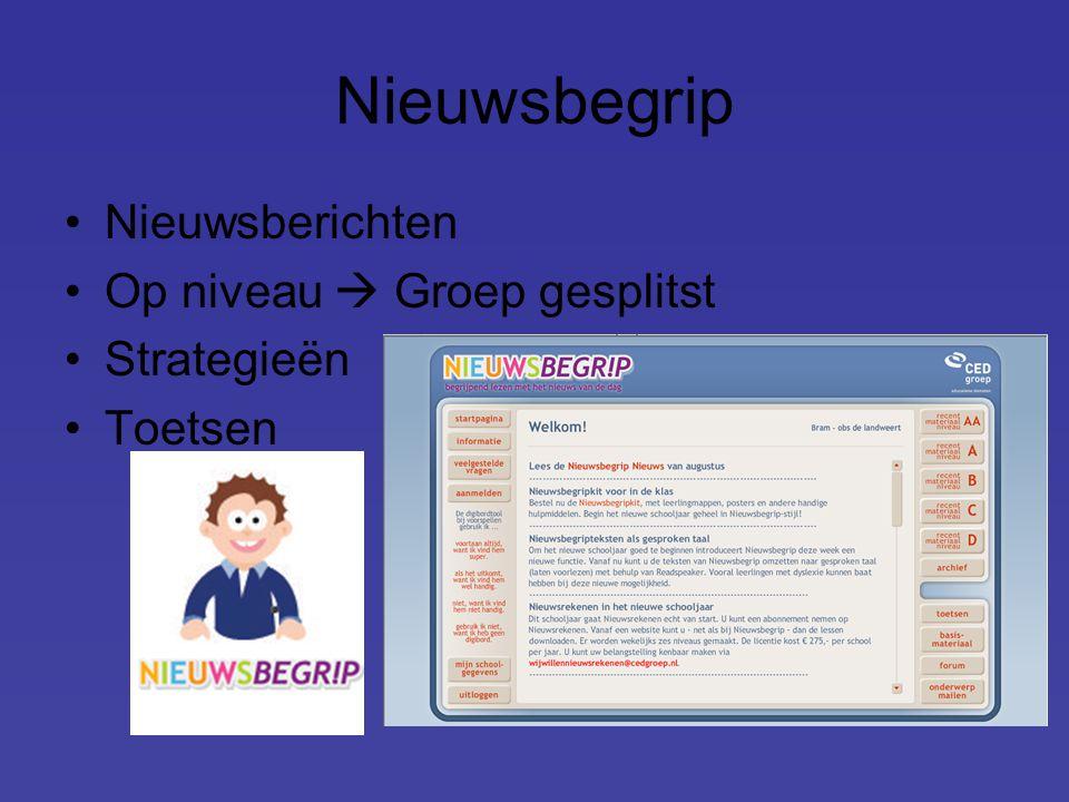 Nieuwsbegrip Nieuwsberichten Op niveau  Groep gesplitst Strategieën Toetsen