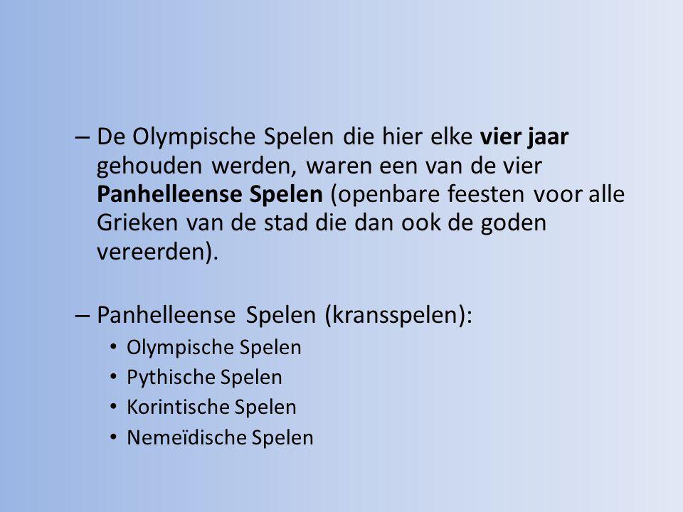 – De Olympische Spelen die hier elke vier jaar gehouden werden, waren een van de vier Panhelleense Spelen (openbare feesten voor alle Grieken van de stad die dan ook de goden vereerden).