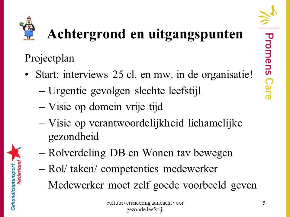 cultuurverandering aandacht voor gezonde leefstijl 16 f.