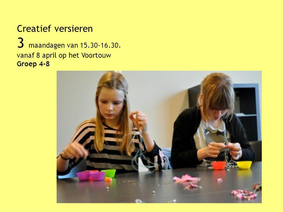 Creatief versieren 3 maandagen van 15.30-16.30. vanaf 8 april op het Voortouw Groep 4-8