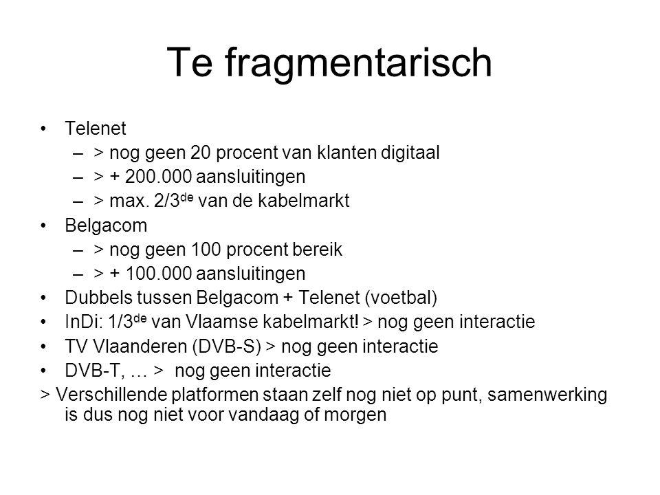 iDTV ≠ … ≠ digitale TV –Digitale TV: alleen digitaal signaal > betere kwaliteit (wat meeste mensen niet merken) –Meer kanalen mogelijk –> niet per se interactie –> wel redelijk succes (+300.000 op 1,5 jaar), maar dankzij enorme marketing ≠ internet –Iedereen zegt dit wel, maar…