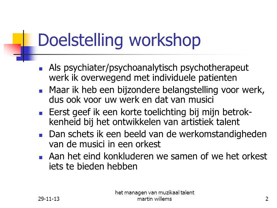 29-11-13 het managen van muzikaal talent martin willems13 Concertgebouworkest: topmusici en hun werkomstandigheden.