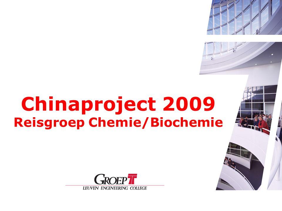 Chinaproject 2009 Reisgroep Chemie/Biochemie
