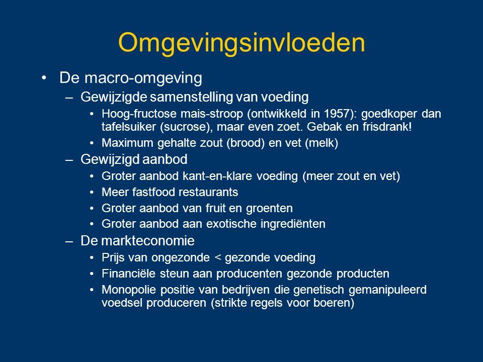Omgevingsinvloeden De macro-omgeving –Gewijzigde samenstelling van voeding Hoog-fructose mais-stroop (ontwikkeld in 1957): goedkoper dan tafelsuiker (