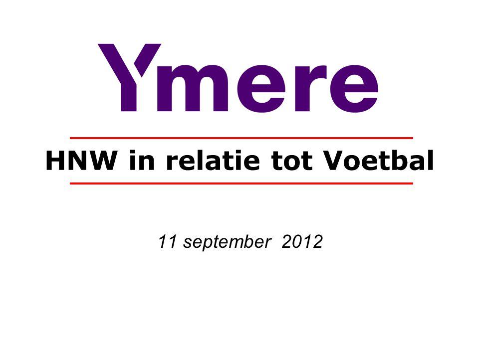 HNW in relatie tot Voetbal 11 september 2012