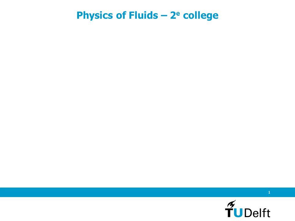 1 Physics of Fluids – 2 e college