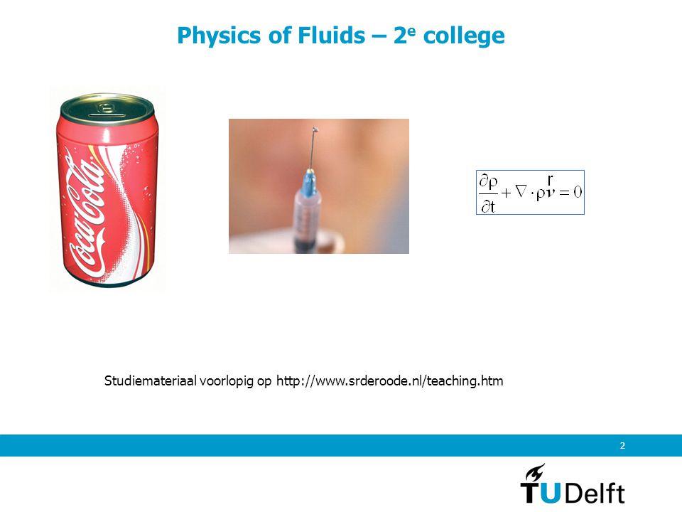 2 Studiemateriaal voorlopig op http://www.srderoode.nl/teaching.htm