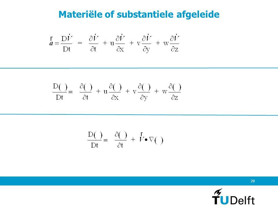 20 Materiële of substantiele afgeleide