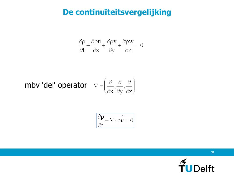 31 De continuïteitsvergelijking mbv 'del' operator