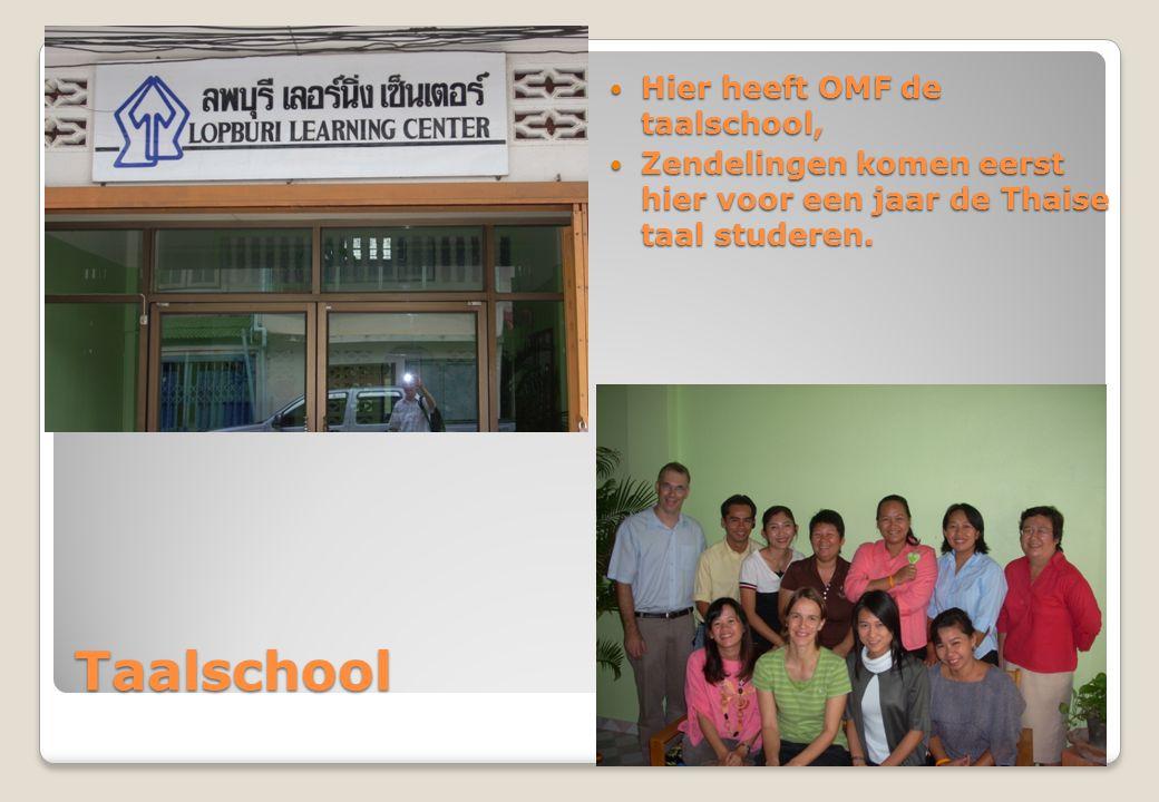 Taalschool Hier heeft OMF de taalschool, Hier heeft OMF de taalschool, Zendelingen komen eerst hier voor een jaar de Thaise taal studeren.