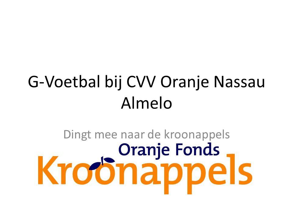 G-Voetbal bij CVV Oranje Nassau Almelo Dingt mee naar de kroonappels