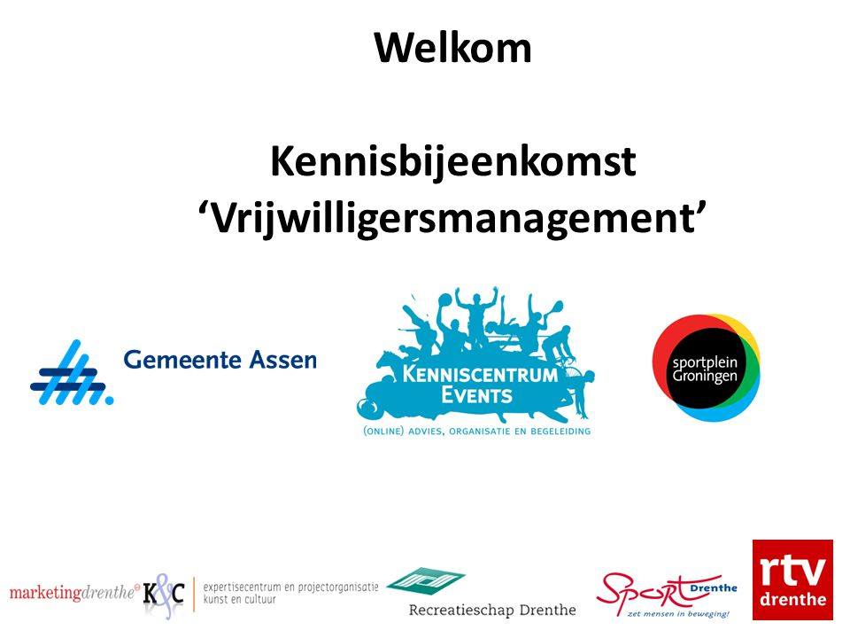 Welkom Kennisbijeenkomst 'Vrijwilligersmanagement'
