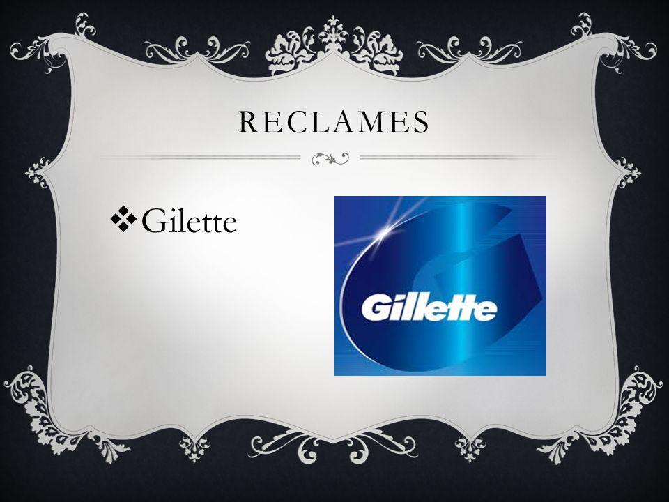 RECLAMES  Gilette