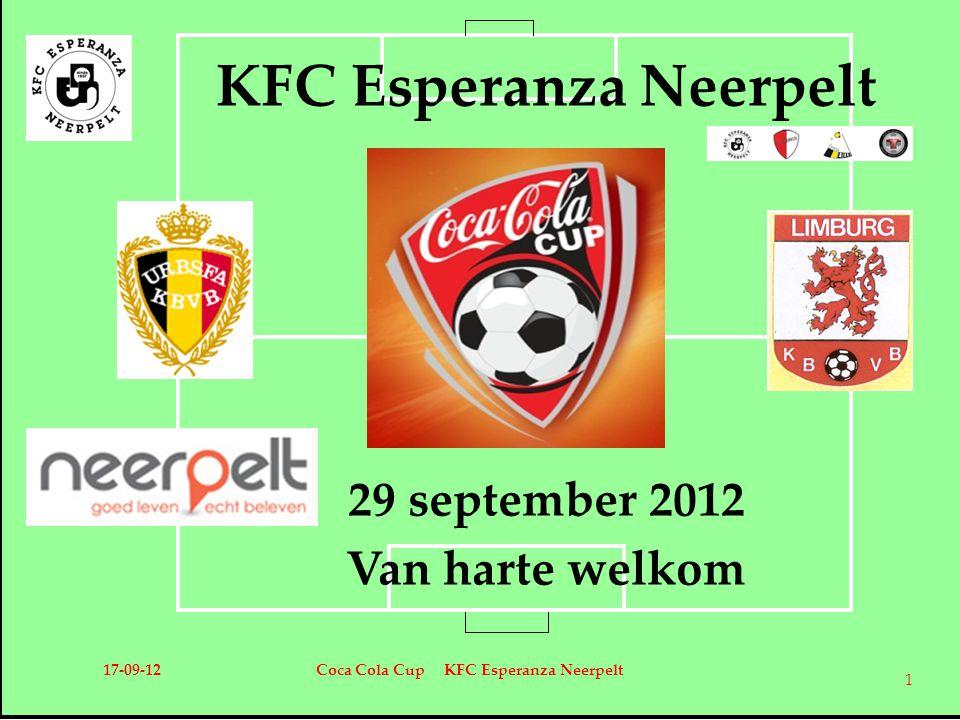 KFC Esperanza Neerpelt 29 september 2012 Van harte welkom 17-09-12Coca Cola Cup KFC Esperanza Neerpelt 1