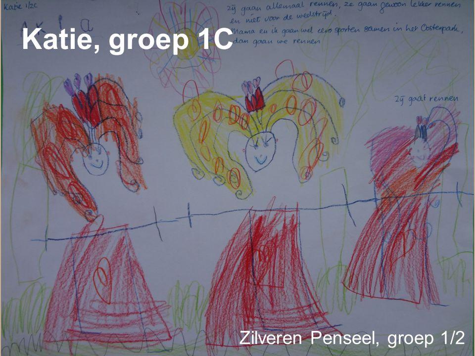 Katie, groep 1C Zilveren Penseel, groep 1/2