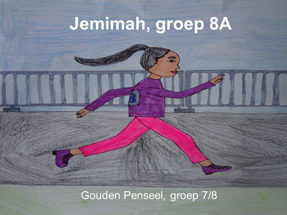 Jemimah, groep 8A Gouden Penseel, groep 7/8