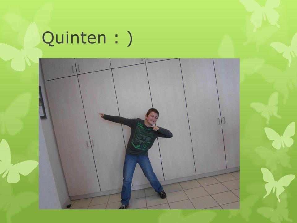Quinten : )