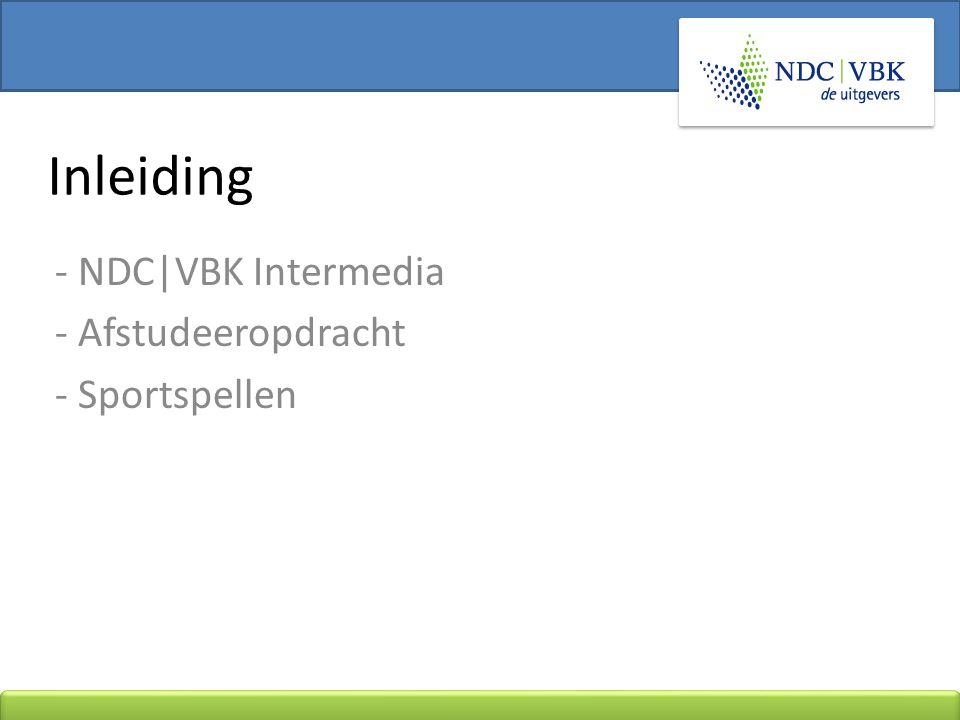 - NDC|VBK Intermedia - Afstudeeropdracht - Sportspellen Inleiding