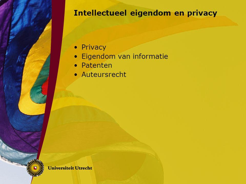 Intellectueel eigendom en privacy Privacy Eigendom van informatie Patenten Auteursrecht