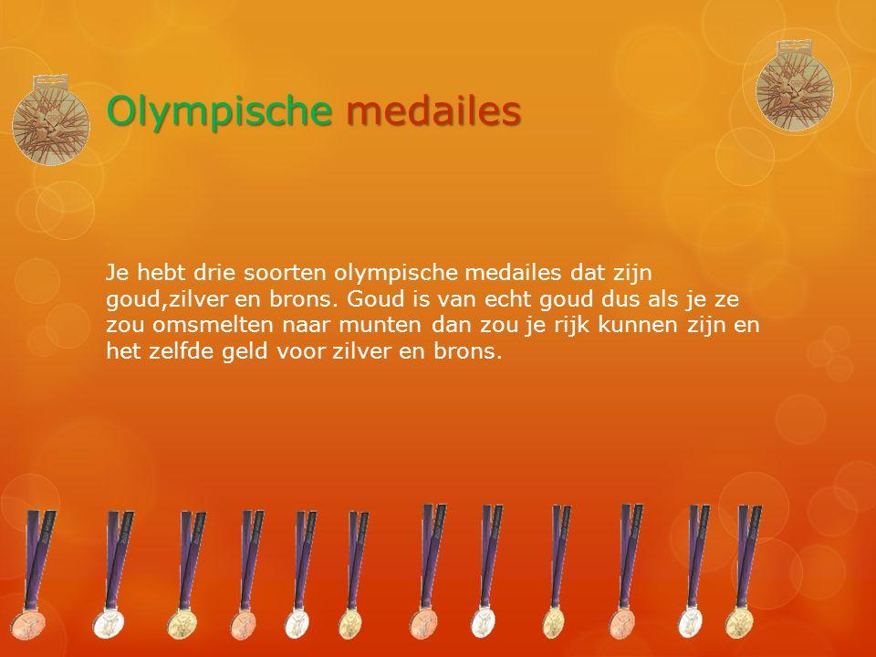 Olympische medailes Je hebt drie soorten olympische medailes dat zijn goud,zilver en brons. Goud is van echt goud dus als je ze zou omsmelten naar mun