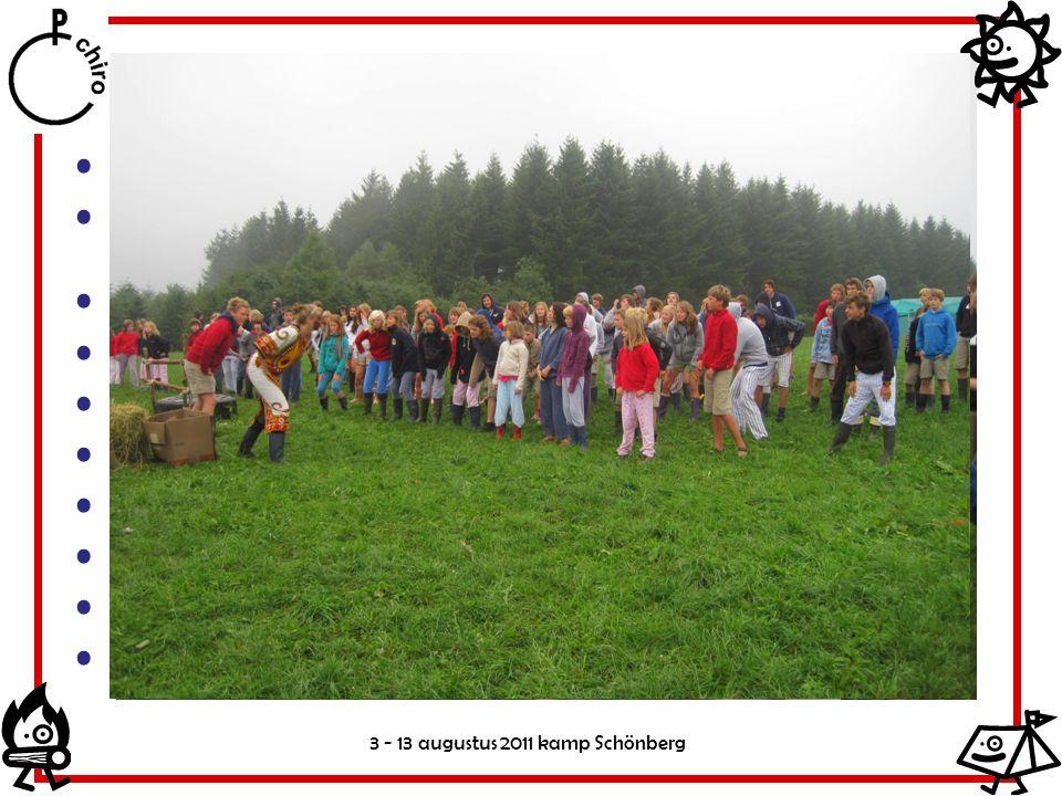 3 - 13 augustus 2011 kamp Schönberg Dag indeling 7.00: opstaan leiding 7.30: opstaan leden met ochtendgym 8.00: ontbijt 9.30: ochtendactiviteiten 12.3