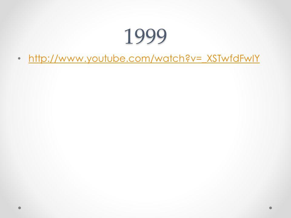 1999 http://www.youtube.com/watch?v=_XSTwfdFwIY