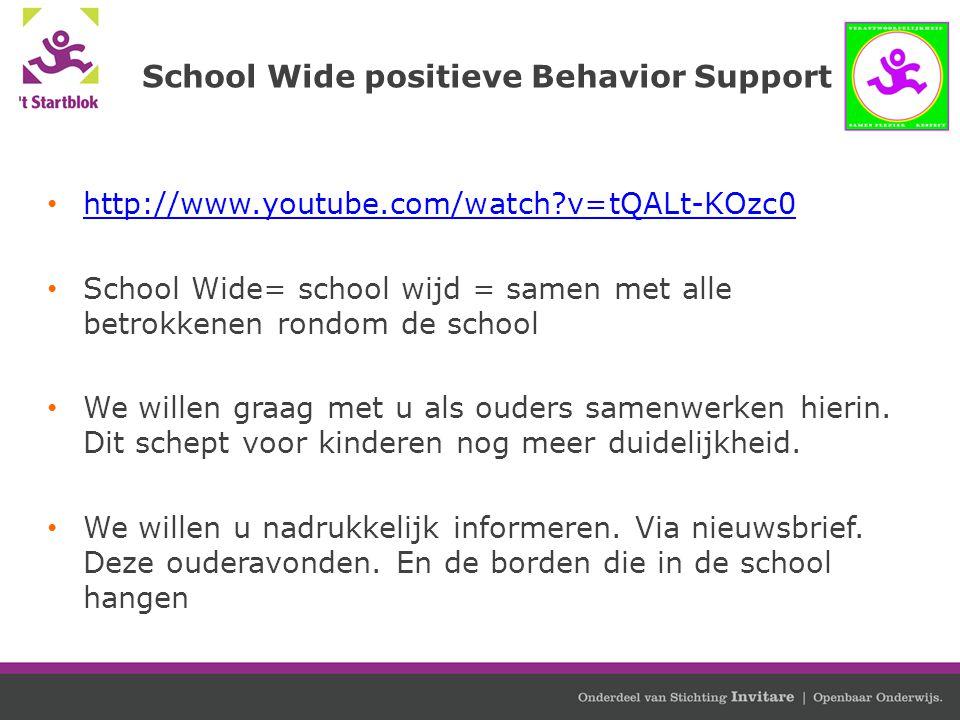 School Wide positieve Behavior Support http://www.youtube.com/watch?v=tQALt-KOzc0 School Wide= school wijd = samen met alle betrokkenen rondom de scho