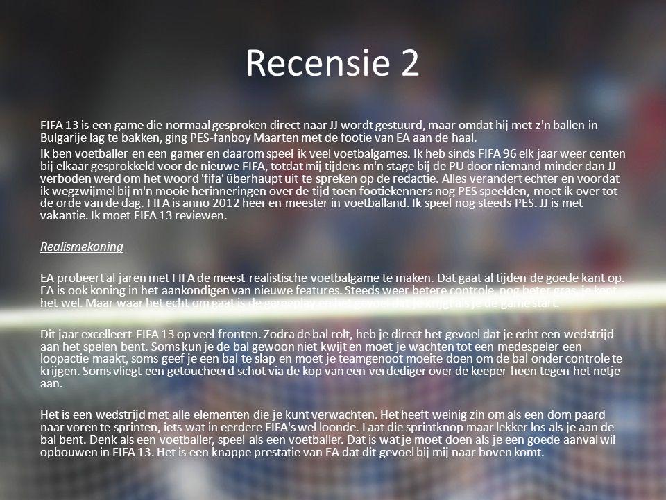Recensie 2 FIFA 13 is een game die normaal gesproken direct naar JJ wordt gestuurd, maar omdat hij met z n ballen in Bulgarije lag te bakken, ging PES-fanboy Maarten met de footie van EA aan de haal.