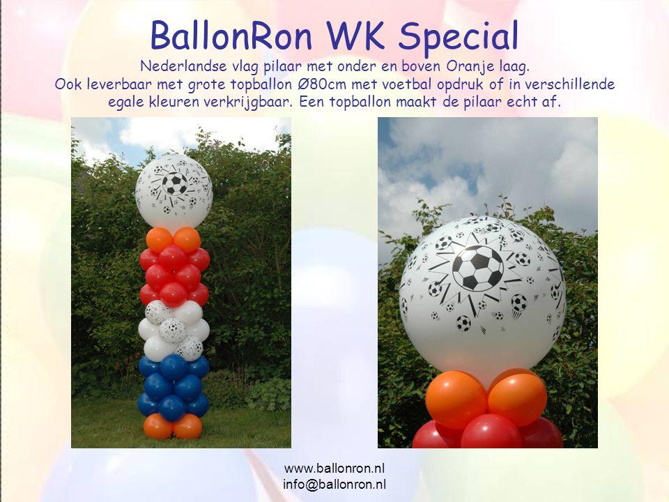 www.ballonron.nl info@ballonron.nl BallonRon WK Special Nederlandse vlag pilaar met onder en boven Oranje laag. Ook leverbaar met grote topballon Ø80c