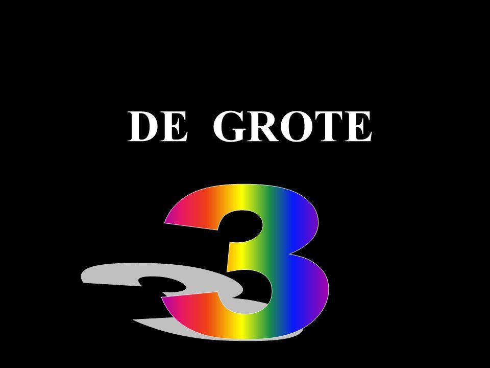 DE GROTE
