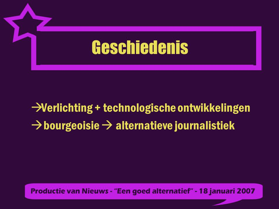 Opzet Verschillen tussen de traditionele journalistiek en de alternatieve journalistiek in Nederland Televisie Andere media Samenvatting Stelling & Conclusie
