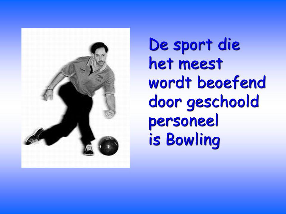 De sport die het meest wordt beoefend door geschoold personeel is Bowling