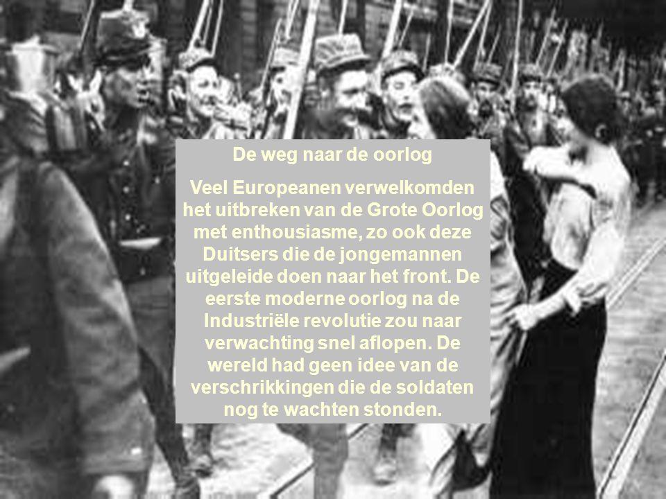 De weg naar de oorlog Veel Europeanen verwelkomden het uitbreken van de Grote Oorlog met enthousiasme, zo ook deze Duitsers die de jongemannen uitgeleide doen naar het front.