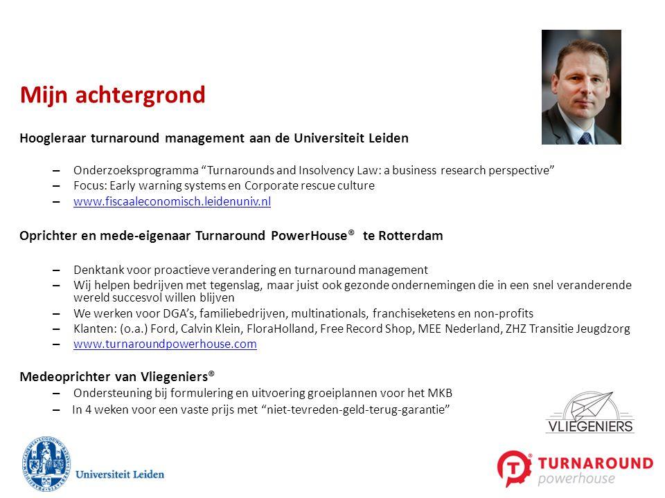 """Hoogleraar turnaround management aan de Universiteit Leiden – Onderzoeksprogramma """"Turnarounds and Insolvency Law: a business research perspective"""" –"""