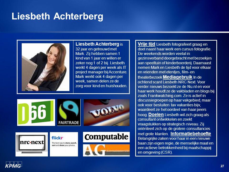 27 Liesbeth Achterberg is 32 jaar en getrouwd met Mark.