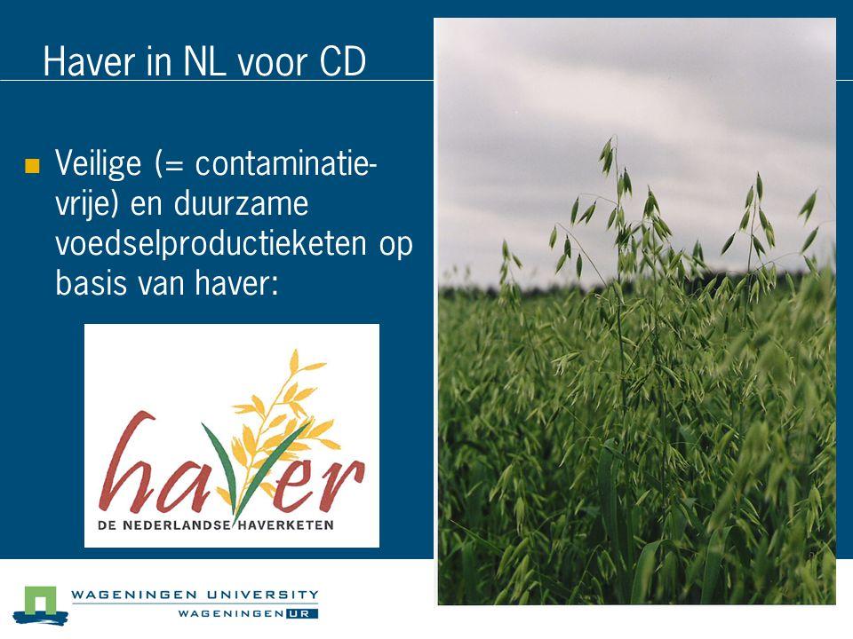 Haver in NL voor CD Veilige (= contaminatie- vrije) en duurzame voedselproductieketen op basis van haver: