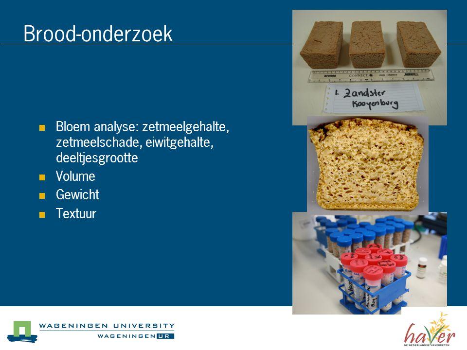 Brood-onderzoek Bloem analyse: zetmeelgehalte, zetmeelschade, eiwitgehalte, deeltjesgrootte Volume Gewicht Textuur