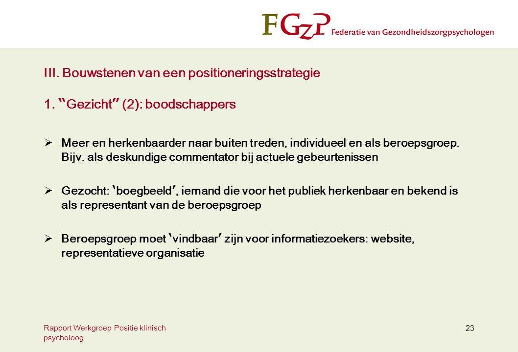 Rapport Werkgroep Positie klinisch psycholoog 23 III.