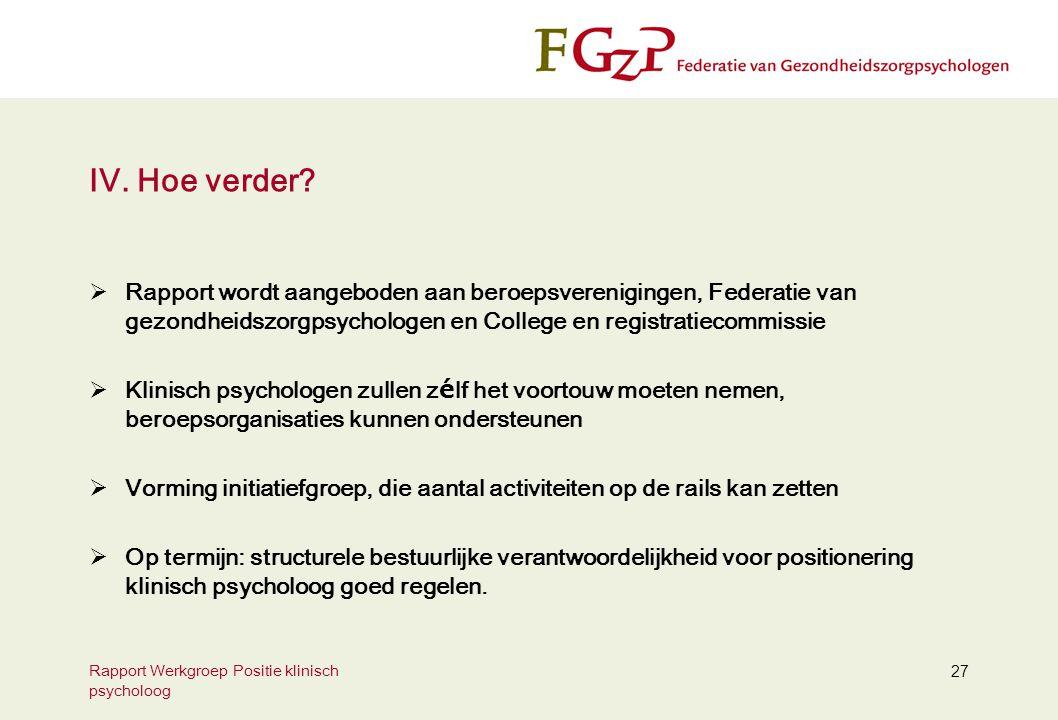 Rapport Werkgroep Positie klinisch psycholoog 27 IV.