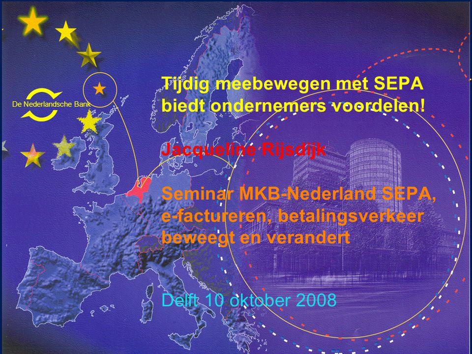 De Nederlandsche Bank Eurosysteem Aandachtspunten SEPA is van start gegaan met de Europese overschrijving Route SEPA is complex, maar uiteindelijk voordelen voor alle bedrijven en consumenten in Europa Duale fase van oude en nieuwe producten dient niet langer te bestaan dan nodig Betaalpas blijft aantrekkelijk voor winkelier en consument SEPA zal niet ophouden bij de drie betaalinstrumenten: e- invoicing (liefst één standaard), Electronic Bill Presentment Payments, online payments (b.v.