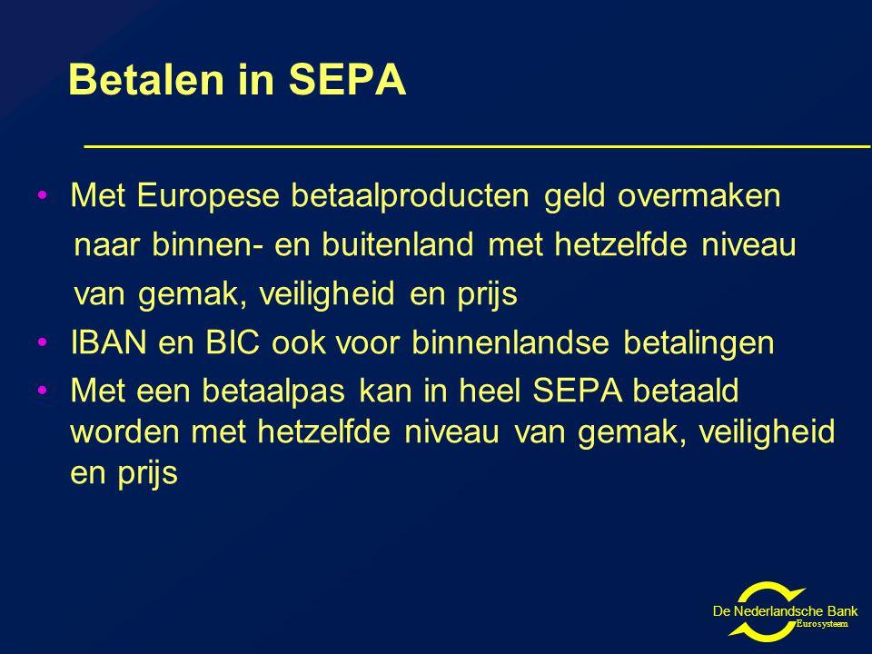 De Nederlandsche Bank Eurosysteem Waarom SEPA.